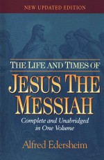 Life and Times of Jesus the Messiah, The