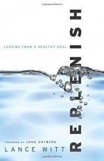 Replenish- Leading from a Healthy Soul