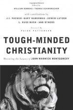 Tough Minded Christianity