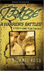 Tribe- A Warrior's Battles (Devotional)