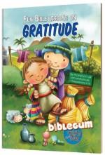 BibleGum Fun Bible Lessons On Gratitude