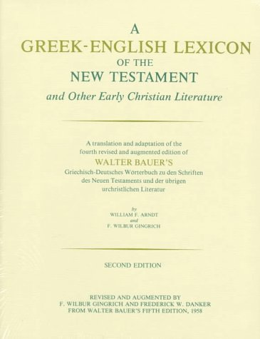 A Greek-English Lexicon of the New Testamen