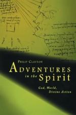 Adventures in the Spirit