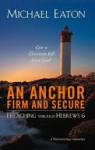 Anchor Firm and Secure, An