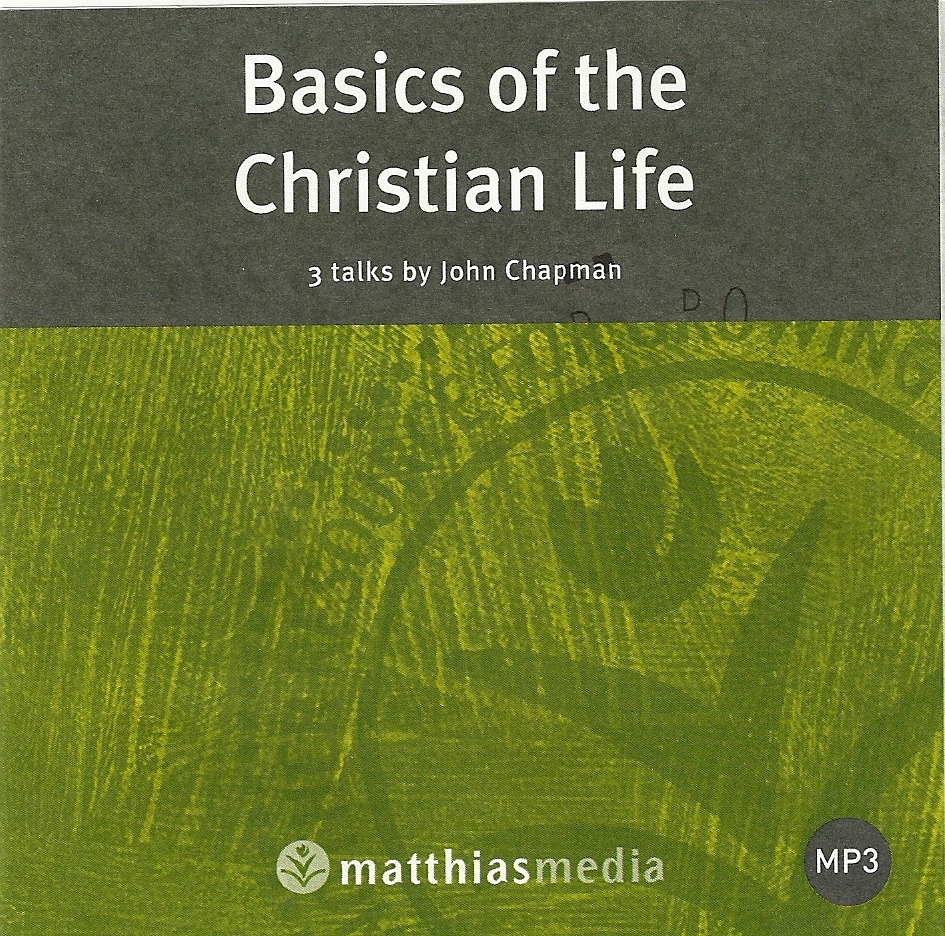 Basics of the Christian Life (MP3) - Christian Book ...
