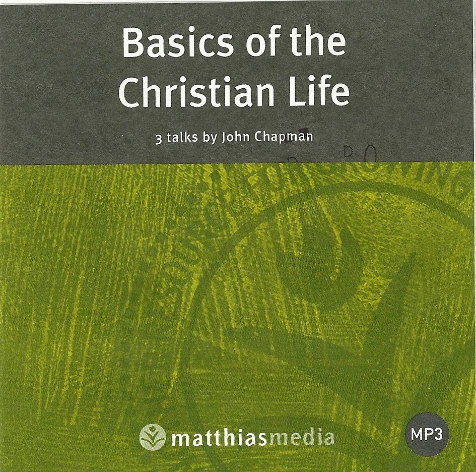 Basics of the Christian Life (MP3)