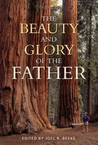 Beauty and Glory of the Father, The