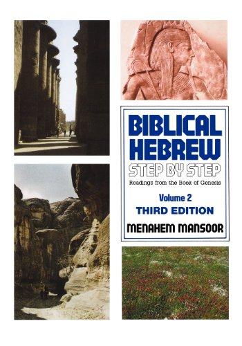 Biblical Hebrew Step by Step (Vol 2)