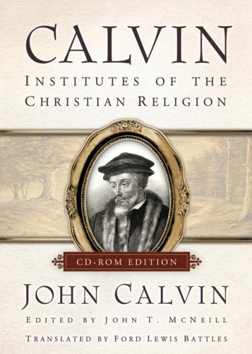 Calvin, Institutes (CD Rom)