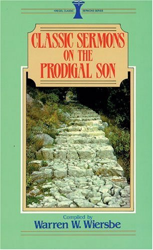 Classic Sermons on the Prodigal Son