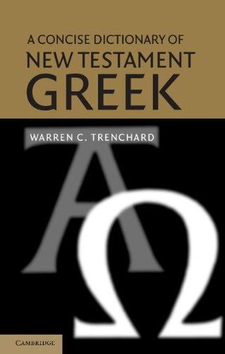 Concise Dictionary of New Testament Gree