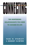 Connecting - The Mentoring Relationships You Need to Succeed