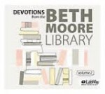 Devotions from the Beth Moore Lib (Vol 2