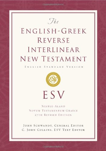 ESV English-Greek Reverse Interlinear NT