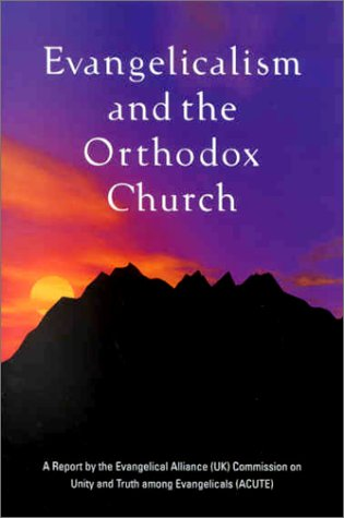 Evangelicalism and the Orthodox Church