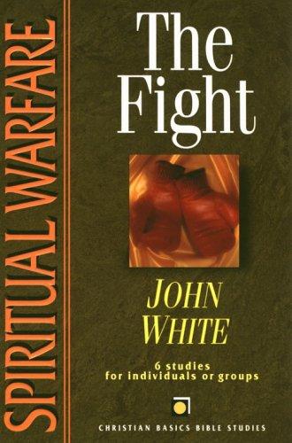 Fight, The (CBBS - Spiritual Warfare)