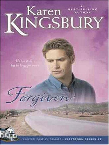 Forgiven (Firstborn Book 2)