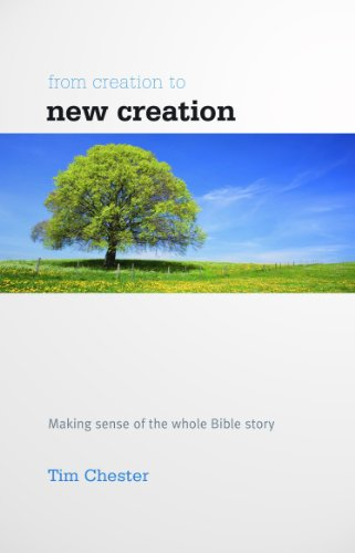 From Creation to New Creation (GoodBook)
