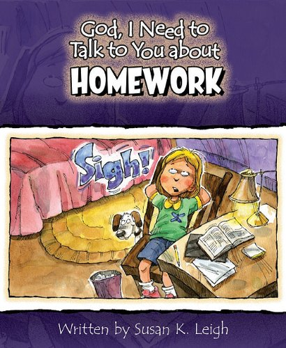 God I Need to Talk to You about Homework