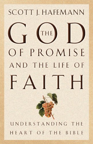 God of Promise and the Life of Faith