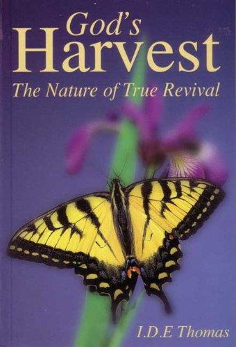 God's Harvest - Nature of True Revival