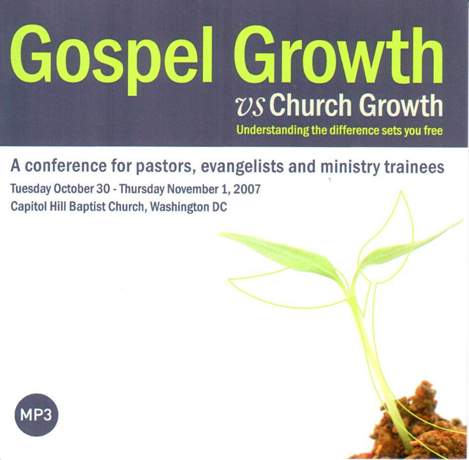 Gospel Growth vs Church Growth (MP3)