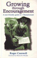 Growing through Encouragement (1 Thess)