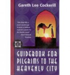Guidebook for Pilgrims to the Heavenly City