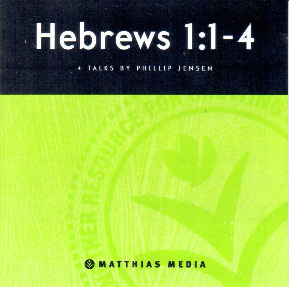 Hebrews 1  1-4 (MP3)