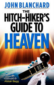 Hitch-Hiker's Guide to Heaven, The