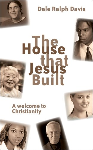House that Jesus Built, The