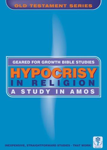 Hypocrisy in Religion (Amos) Geared for