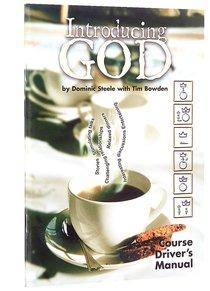Introducing God (Course Driver's Manual)