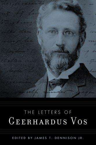 Letters of Geerhardus Vos