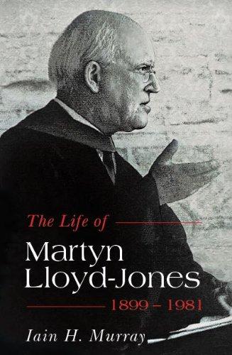 Life of Martyn Lloyd-Jones, The