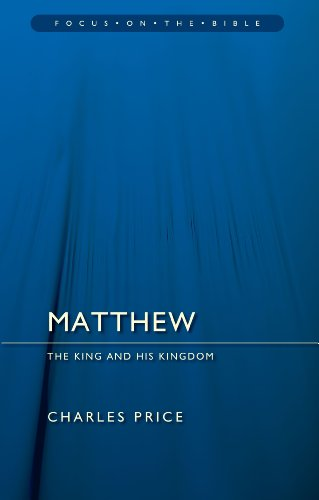 Matthew (Focus on the Bible)