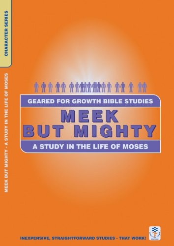 Meek But MIghty (Moses) Geared for Growt
