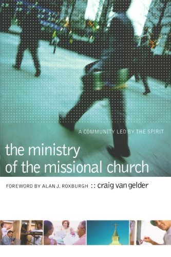 Ministry of the Missional Church, The