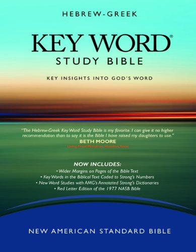 NASB Hebrew-Greek Key Word Study Bible