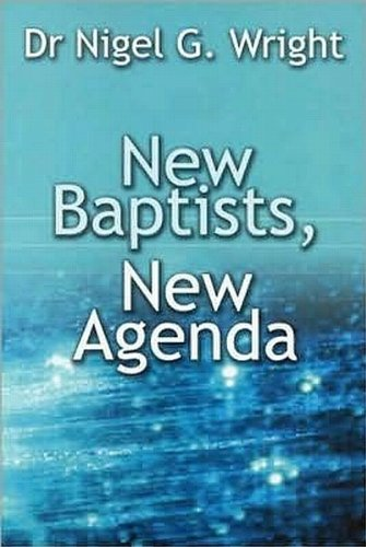New Baptists, New Agenda