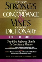 New Strong's Concise Concordance & Vines