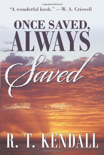 Once Saved, Always Saved (Crossbooks)