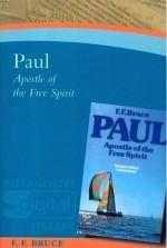 Paul - Apostle of the Free Spirit