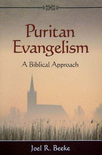 Puritan Evangelism (2nd Ed)