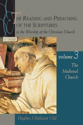 Reading & Preaching of Scripture (Vol 3)