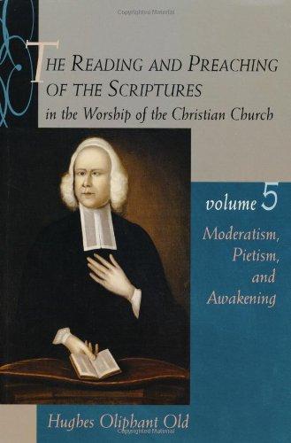 Reading & Preaching of Scripture (Vol 5)