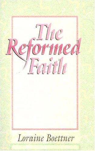Reformed Faith, The