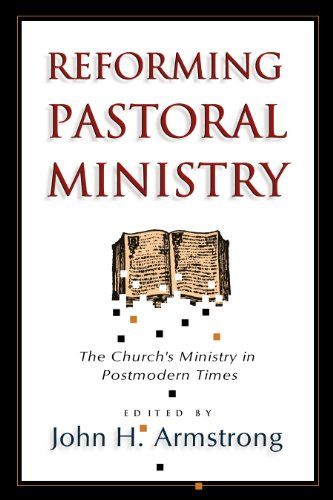Reforming Pastoral Ministry