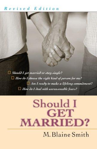 Should I Get Married