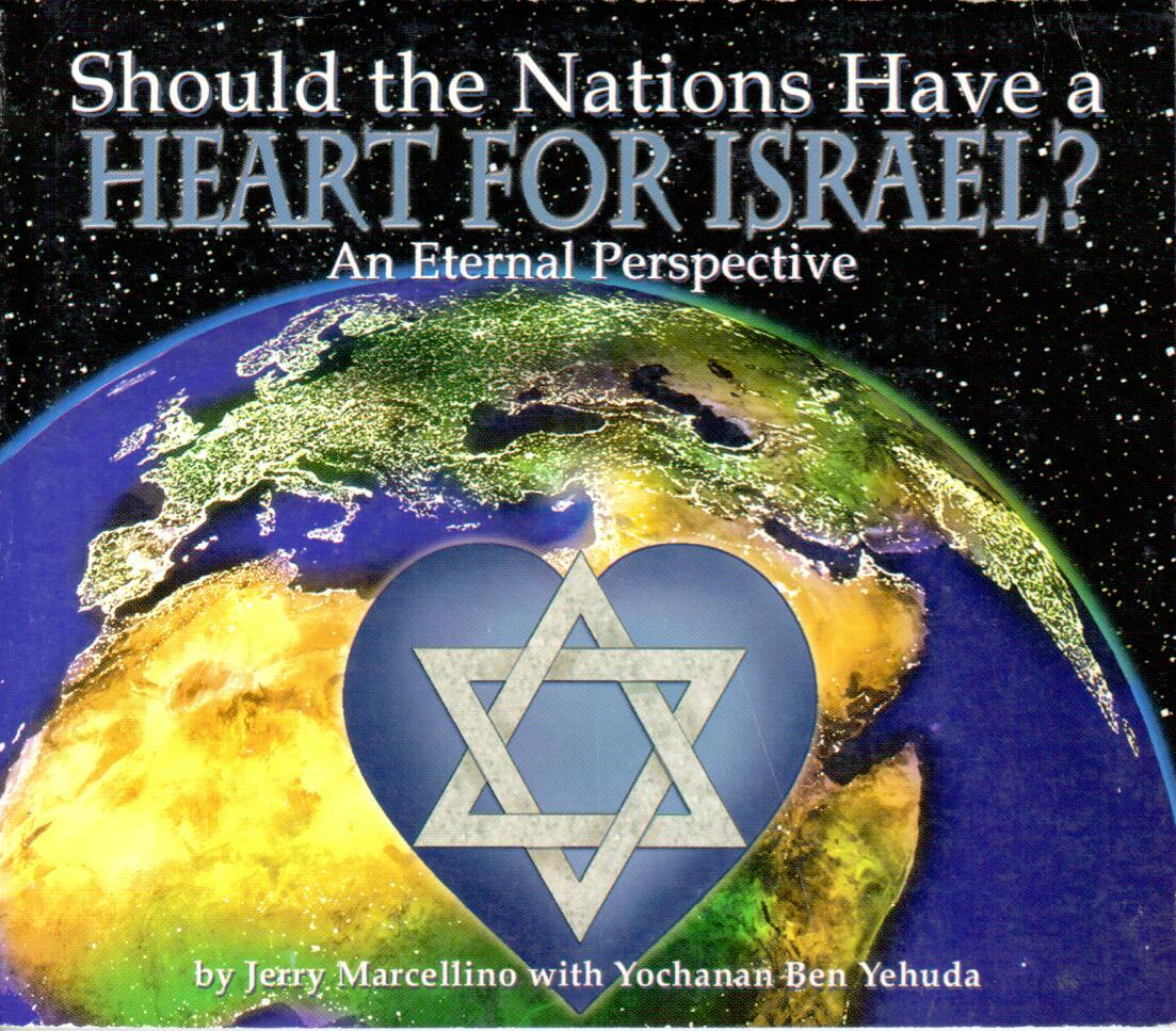 Should the Nations have a Heart for Israel